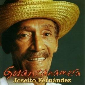Joseito Fernandez and Guantanamera