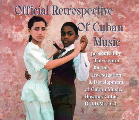 Official Retrospective of Cuban Music
